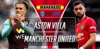 Prediksi Aston Villa vs Manchester United 10 Juli 2020