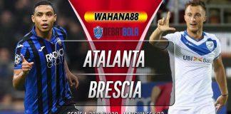 Prediksi Atalanta vs Brescia 15 Juli 2020