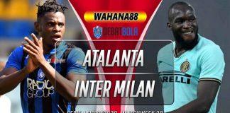 Prediksi Atalanta vs Inter MIlan 2 Agustus 2020