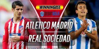 Prediksi Atletico Madrid vs Real Sociedad 20 Juli 2020