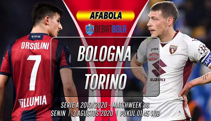 Prediksi Bologna vs Torino 3 Agustus 2020