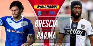 Prediksi Brescia vs Parma 25 Juli 2020