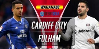 Prediksi Cardiff City vs Fulham 28 Juli 2020