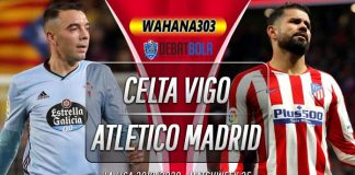 Prediksi Celta Vigo vs Atletico Madrid 8 Juli 2020