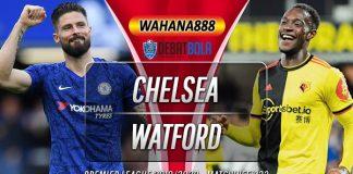 Prediksi Chelsea vs Watford 5 Juli 2020