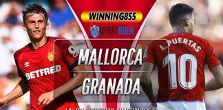 Prediksi Mallorca vs Granada 17 Juli 2020