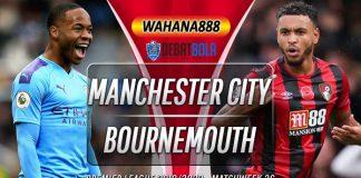 Prediksi Manchester City vs Bournemouth 16 Juli 2020