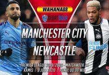Prediksi Manchester City vs Newcastle United 9 Juli 2020