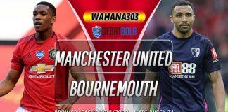 Prediksi Manchester United vs Bournemouth 4 Juli 2020