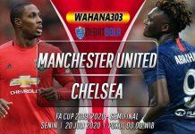 Prediksi Manchester United vs Chelsea 20 Juli 2020