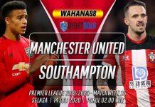 Prediksi Manchester United vs Southampton 14 Juli 2020