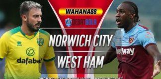 Prediksi Norwich City vs West Ham 11 Juli 2020