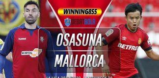 Prediksi Osasuna vs Mallorca 20 Juli 2020