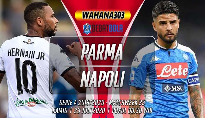Prediksi Parma vs Napoli 23 Juli 2020