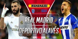 Prediksi Real Madrid vs Deportivo Alavés 11 Juli 2020
