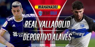 Prediksi Real Valladolid vs Deportivo Alavés 5 Juli 2020