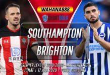 Prediksi Southampton vs Brighton 17 Juli 2020
