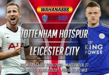 Prediksi Tottenham Hotspur vs Leicester City 19 Juli 2020