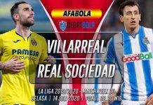 Prediksi Villarreal vs Real Sociedad 14 Juli 2020