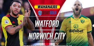 Prediksi Watford vs Norwich City 8 Juli 2020