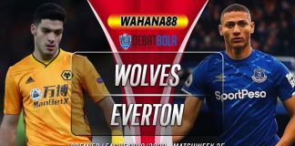 Prediksi Wolves vs Everton 12 Juli 2020