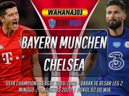 Prediksi Bayern Munchen vs Chelsea 9 Agustus 2020