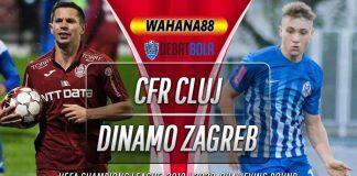 Prediksi CFR Cluj vs Dinamo Zagreb 27 Agustus 2020
