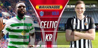 Prediksi Celtic vs KR Reykjavik 19 Agustus 2020