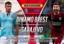Prediksi Dinamo Brest vs Sarajevo 27 Agustus 2020