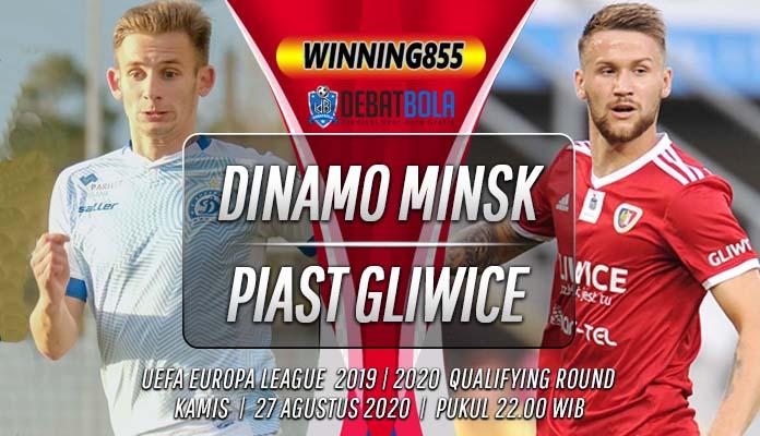 Prediksi Dinamo Minsk vs Piast Gliwice 27 Agustus 2020