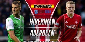 Prediksi Hibernian vs Aberdeen 30 Agustus 2020