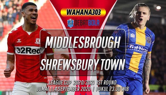 Prediksi Middlesbrough vs Shrewsbury Town 4 September 2020