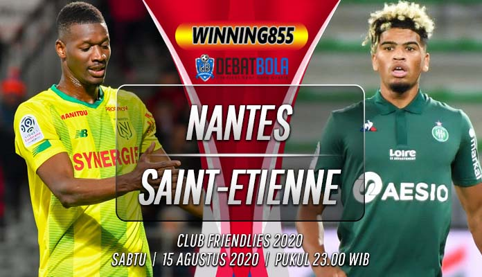 Prediksi Nantes vs Saint-Etienne 15 Agustus 2020