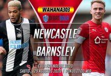 Prediksi Newcastle United vs Barnsley 29 Agustus 2020