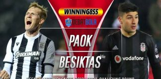 Prediksi PAOK vs Besiktas 26 Agustus 2020