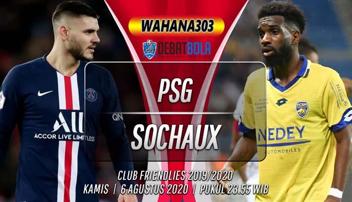 Prediksi PSG vs Sochaux 6 Agustus 2020