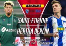 Prediksi Saint-Etienne vs Hertha Berlin 7 Agustus 2020