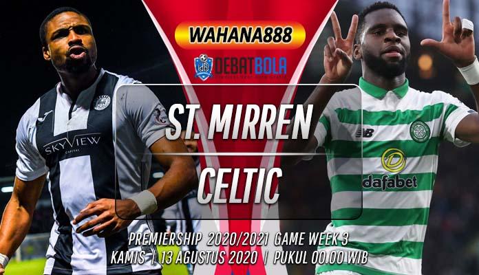 Prediksi St Mirren vs Celtic 13 Agustus 2020
