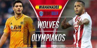 Prediksi Wolves vs Olympiakos Piraeus 7 Agustus 2020