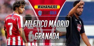 Prediksi Atletico Madrid vs Granada 27 September 2020