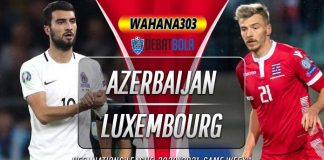 Prediksi Azerbaijan vs Luksemburg 5 September 2020