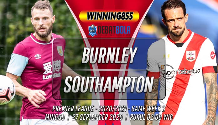Prediksi Burnley vs Southampton 27 September 2020