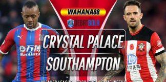 Prediksi Crystal Palace vs Southampton 12 September 2020