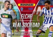 Prediksi Elche vs Real Sociedad 26 September 2020