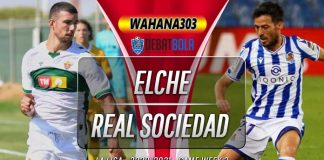 Prediksi Elche vs Real Sociedad 26 September 2020