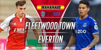 Prediksi Fleetwood Town vs Everton 24 September 2020
