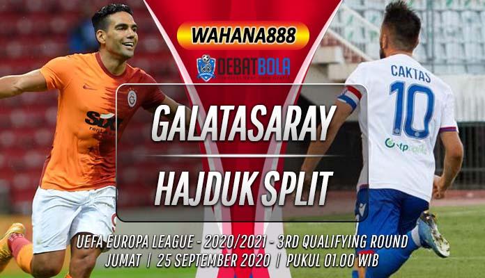Prediksi Galatasaray vs Hajduk Split 25 September 2020