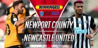 Prediksi Newport County vs Newcastle United 30 September 2020