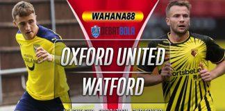 Prediksi Oxford United vs Watford 16 September 2020