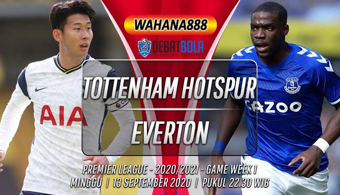 Prediksi Tottenham Hotspur vs Everton 13 September 2020